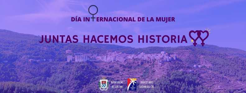 DÍA INTERNACIONAL DE LA MUJER 2021, LUCENA DEL CID/LLUCENA