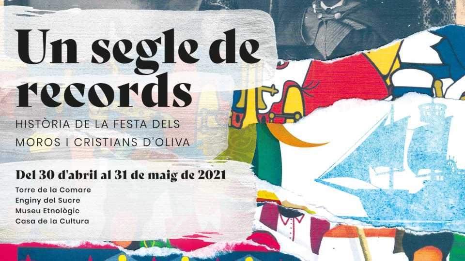 UN SEGLE DE RECORDS. HISTÒRIA DE LA FESTA DELS MOROS I CRISTIANS D'OLIVA