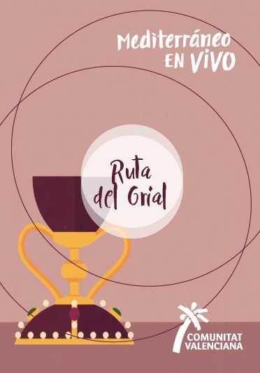 Comunitat Valenciana: Ruta del Grial