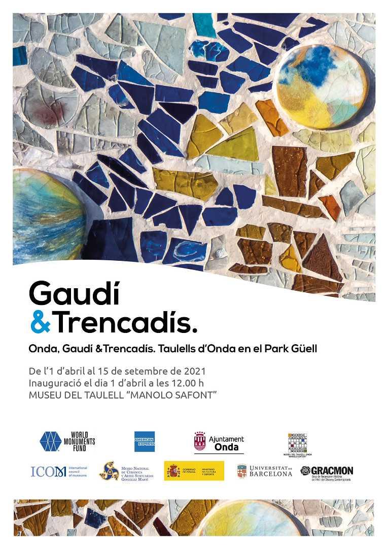 Exposición: Gaudí and trencadís. Onda, Gaudí i el Trencadís. Taulells  d´Onda en el Park Güell