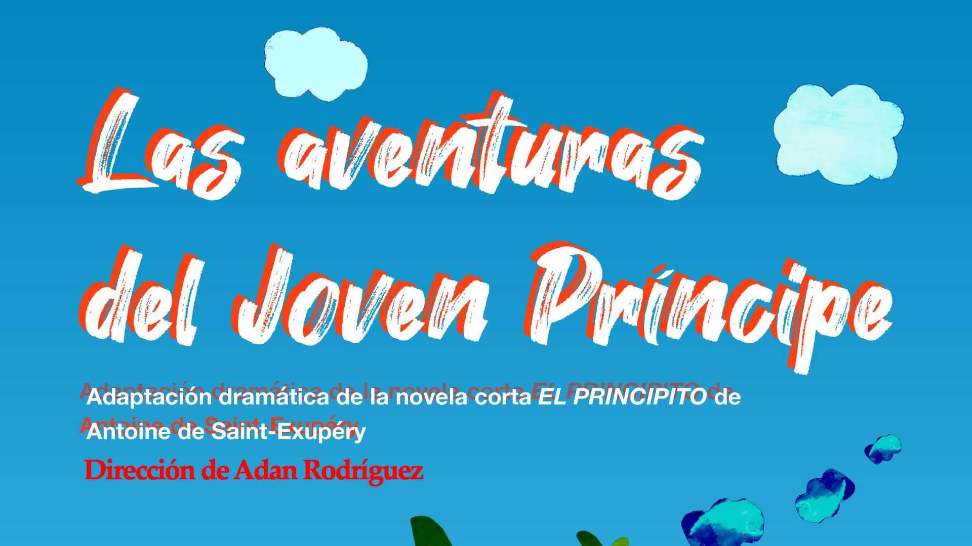 Teatro familiar: Las aventuras del joven príncipe